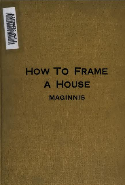 How to Frame a House